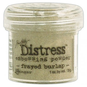 Frayed Burlap Distress embossing powder Tim Holtz